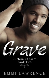 Grave - Curtain Chasers Book 2
